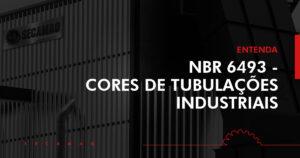 Read more about the article NBR 6493 – A norma para cores de tubulações industriais