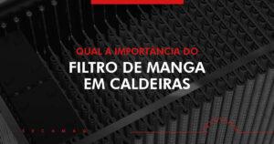 Read more about the article Filtro de mangas na Indústria – Saiba o que é e como funciona