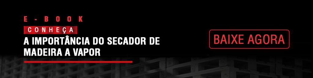 E-book: conheça a importância do secador de madeira a vapor | Secamaq