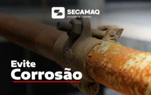 Read more about the article CORROSÃO EM CALDEIRAS E COMO EVITAR ESSE PROBLEMA