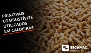 Read more about the article Conheça os principais tipos de combustíveis utilizados em caldeiras